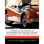 【预订】A Guide to the History of Automobiles: An Overview, Vin