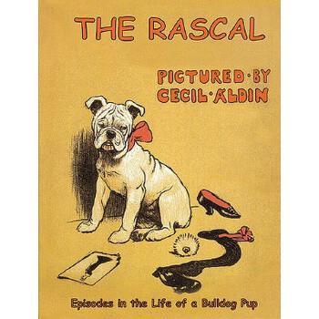 【预订】The Rascal: Episodes in the Life of a Bulldog Pup 预订商品,需要1-3个月发货,非质量问题不接受退换货。