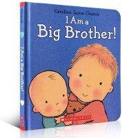 英文原版 I Am a Big Brother! 我是个大哥哥 精装纸板书[1-5岁]