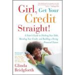 【新书店正版】 Girl, Get Your Credit Straight! Glinda Bridgforth(格