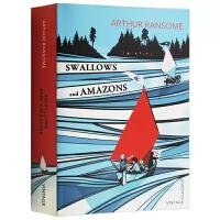 燕子号与亚马逊号 英文原版小说 Swallows and Amazons 英文版版原版书籍 儿童探险小说 青少年读物