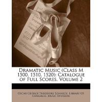 【预订】Dramatic Music (Class M 1500, 1510, 1520): Catalogue of