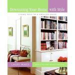 【预订】Downsizing Your Home with Style: Living Well in a Small