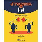 【预订】Get Programming with F#: A Guide for .Net Developers 97