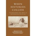 【预订】When Histories Collide: The Development and Impact of I