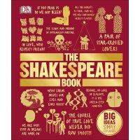 【现货】英文原版 The Shakespeare Book 莎士比亚DK百科 全彩印刷 精装 莎士比亚戏剧、十四行诗和