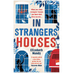 【预订】In Strangers'Houses 在陌生人的房子里 英文原版小说