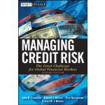【预订】Managing Credit Risk The Great Challenge for Global Fin