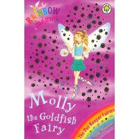 Rainbow Magic: The Pet Keeper Fairies 34: Molly The Goldfish Fairy 彩虹仙子#34:宠物仙子9781846161728