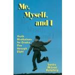【预订】Me, Myself, and I: Youth Meditations for Grades 5-8