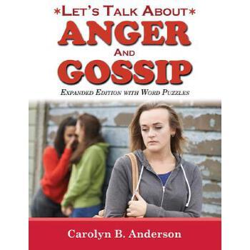 【预订】Let's Talk about Anger and Gossip - Expanded Edition with Word Puzzles 预订商品,需要1-3个月发货,非质量问题不接受退换货。