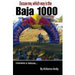 【预订】Excuse Me, Which Way Is the Baja 1000?