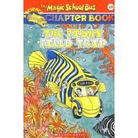 神奇校车:漫游鱼世界MAGIC SCHOOL BUS CHAPTER BOOK #18THE:FI