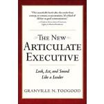 【预订】The New Articulate Executive: Look, ACT and Sound Like