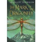 英文原版 The Mark of the Dragonfly