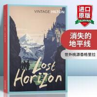 消失的地平线 英文原版 Lost Horizon 香格里拉 英女王伊丽莎白二世 美国总统罗斯福推荐 英文版乌托邦小说