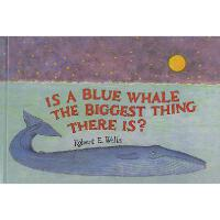【�A�】Is a Blue Whale the Biggest Thing There Is? Y97807807792