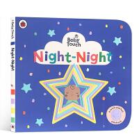 【全店300减100】英文原版 Baby Touch: Night-Night