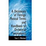 【预订】A Dictionary of Foreign Musical Terms and Handbook of O