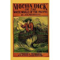 【预订】Mocha Dick: Or the White Whale of the Pacific
