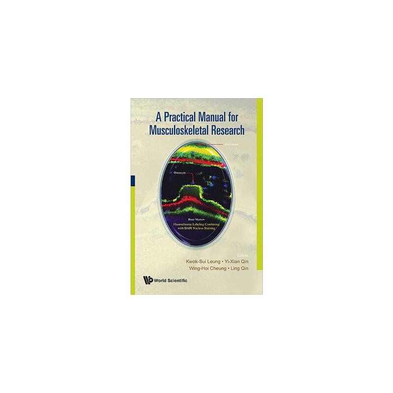 【预订】A Practical Manual for Musculoskeletal Research 9789812706102 美国库房发货,通常付款后3-5周到货!