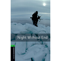 Oxford Bookworms Library: Level 6: Night Without End 牛津书虫分级