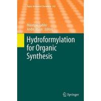 【预订】Hydroformylation for Organic Synthesis 9783662510605