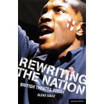 【预订】Rewriting the Nation: British Theatre Today