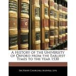 【预订】A History of the University of Oxford from the Earliest