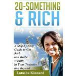 【预订】20-Something & Rich: A Step-By-Step Guide to Get Rich a