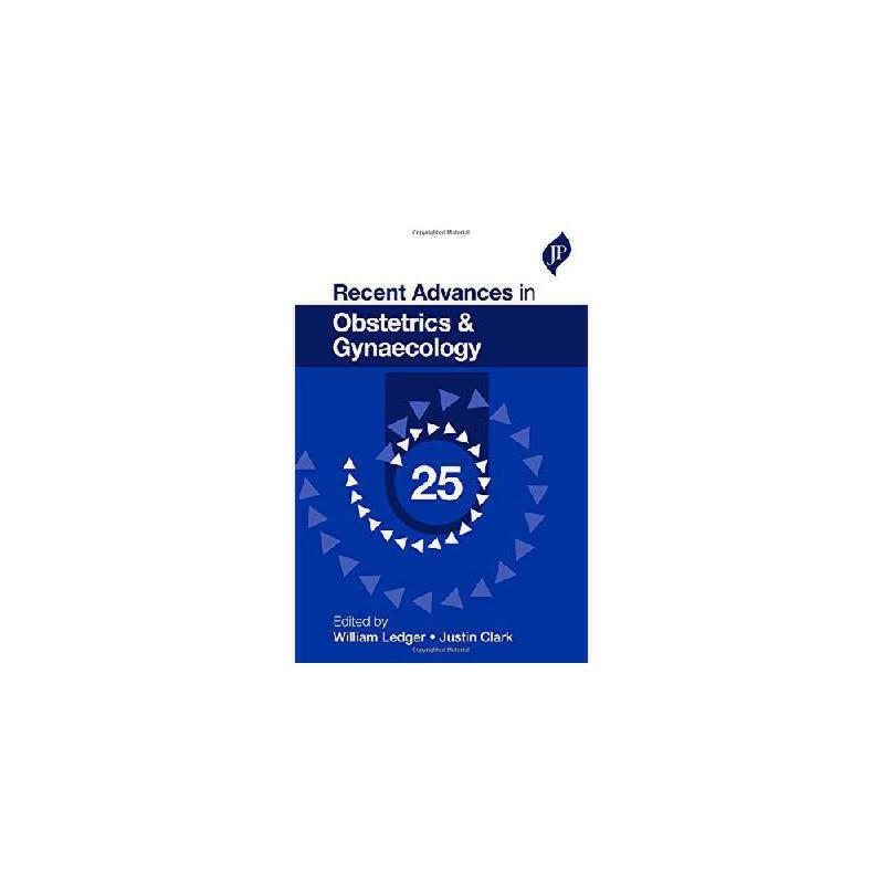 【预订】Recent Advances in Obstetrics and Gynaecology 美国库房发货,通常付款后3-5周到货!