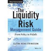 【预订】The Liquidity Management Guide: From Policy to Pitfalls