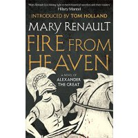 Fire from Heaven: A Novel of Alexander the Great 英文原版 亚历山大三部