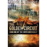 【预订】The Golden Circuit: Book One of 'The Smith Chronicles'