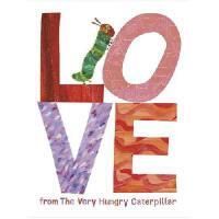 Love from the Very Hungry Caterpillar 英文原版 好饿的毛毛虫之爱