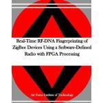 【预订】Real-Time RF-DNA Fingerprinting of Zigbee Devices Using