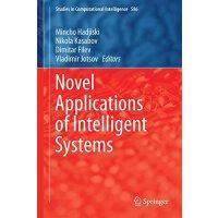 【预订】Novel Applications of Intelligent Systems 9783319141930