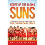 【预订】House of the Rising Suns: Tales from Football's New Fro