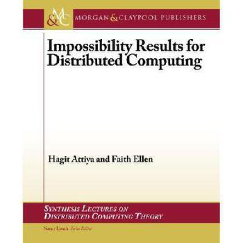 【预订】Impossibility Results for Distributed Computing 美国库房发货,通常付款后3-5周到货!
