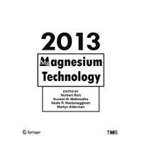 【预订】Magnesium Technology 2013 9783319485799