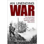 【预订】An Unending War: The Australian Army's Struggle Against
