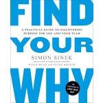 Simon Sinek: Find Your Why 英文原版 找到原因:为你和你的团队确定目标 团队领导哲学家《团队