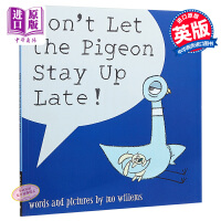 英文原版 不要让鸽子熬夜 Don't Let the Pigeon Stay Up Late