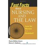 【预订】Fast Facts about Nursing and the Law: Law for Nurses in