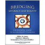 【预订】Bridging Literacy and Equity: The Essential Guide to So