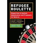 【预订】Refugee Roulette: Disparities in Asylum Adjudication an