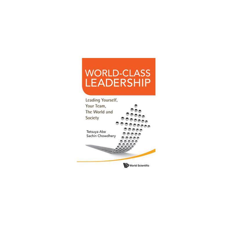 【预订】World-Class Leadership: Leading Yourself, Your Team, the World and Society 预订商品,需要1-3个月发货,非质量问题不接受退换货。