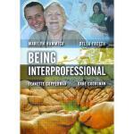 【预订】Being Interprofessional Y9780745643069