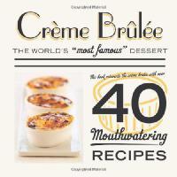 【预订】Creme Brulee: The World's Most Famous Dessert