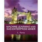 【预订】Machine Learning with SAS Enterprise Miner 978197837737